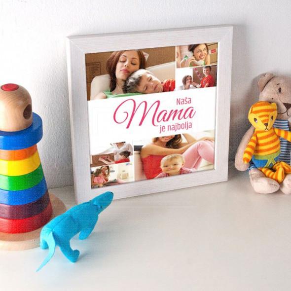 Naša mama je najbolja poklon kolaž od 6 fotografija