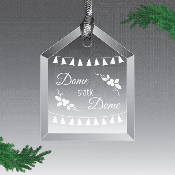 Dome slatki dome poklon ukras