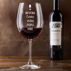 Čuvaj vodu popij vino poklon čaša za vino