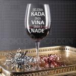 Kada ima vina ima i nade poklon čaša za vino
